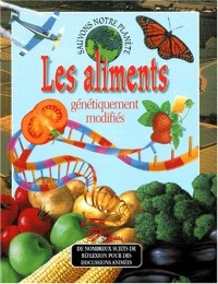 Les aliments génétiquement modifiés