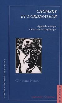 Chomsky et l'ordinateur : Approche critique d'une théorie linguistique