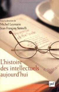 L'Histoire des intellectuels aujourd'hui