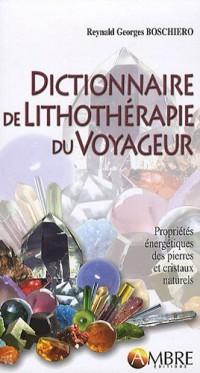 Dictionnaire de la lithothérapie du voyageur
