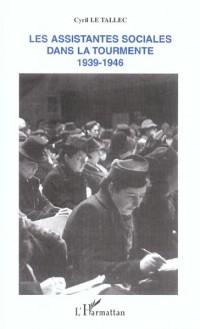Les assistantes sociales dans la tourmente 1939-1946