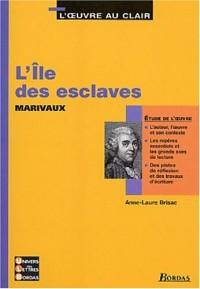 9 - U.L.B. ETUDE L' ILE DES ESCLAVES    (Ancienne Edition)