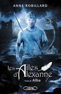 Les ailes d'Alexanne - tome 8
