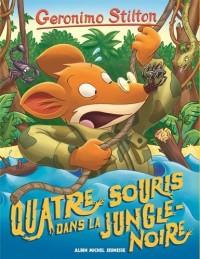 Géronimo Stilton Tome 9 : Quatre souris dans la jungle noire (ed 2017)