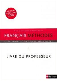 Français Méthodes lycées toutes séries : Livre du professeur
