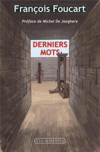 DERNIERS MOTS