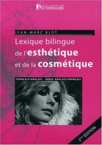 Lexique de l'esthétique et de la cosmétique français-anglais