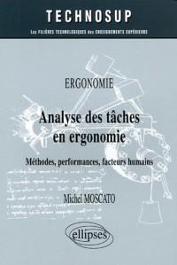 Analyse des tâches en ergonomie : Méthodes, performances, facteurs humains