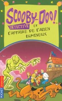 Scooby-Doo détective : Scooby-Doo et l'affaire de l'alien lumineux