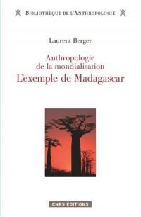 Anthropologie de la mondialisation : L'exemple de Madagascar