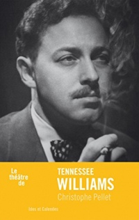 Le Théâtre de Tennessee Williams