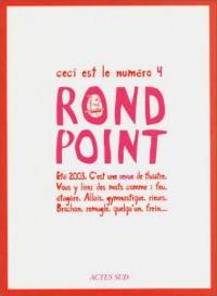 Rond point, numéro 4