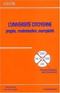 L'Université citoyenne : Progrès, modernisation, exemplarité