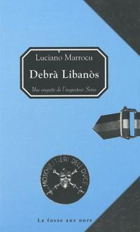 Debrà Libanos : Une enquête de l'inspecteur Serra
