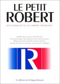 Le Petit Robert de la langue française (Grand format)