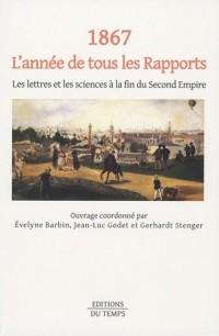 1867, l'année de tous les Rapports : Les lettres et les sciences à la fin du Second Empire