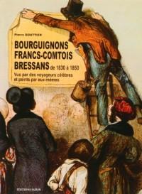 Bourguignons Francs Comtois Bressans de 1830 a 1850