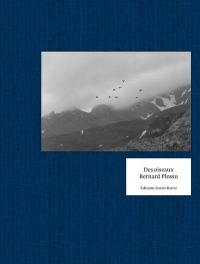 Des Oiseaux - Bernard Plossu