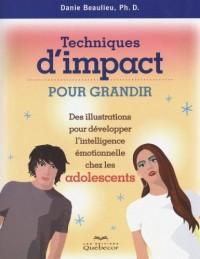 Techniques d'impact pour grandir