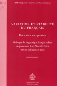 Variation et Stabilité du français. Des notions aux opérations