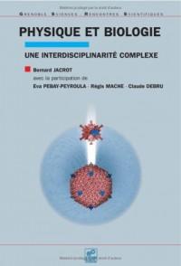 Physique et biologie : Une interdisciplinarité complexe
