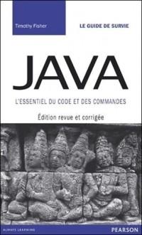 Java : Editon revue et corrigée - L'essentiel du code et des commandes