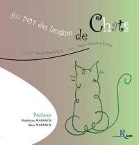 Au pays des langues de chats