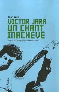 Victor Jara : Un chant inachevé