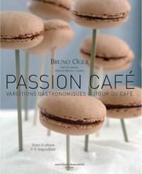 Passion café : Variations gastronomiques autour du café