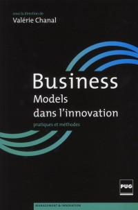Construire les Business Models de l'Innovation