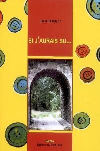 Si J'Aurais Su...