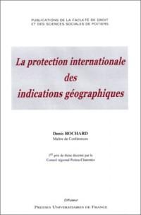 La protection des indications géographiques, tome 40