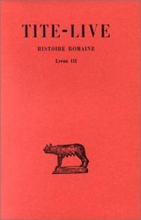 Histoire romaine, tome 3, livre III