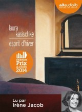 Esprit d'hiver: Livre audio 1 CD MP3 - 656 Mo [Livre audio]