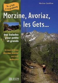 Morzine, Avoriaz, les Gets... : Balades pour petits et grands