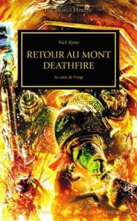 The Horus Heresy : Retour au mont Deathfire