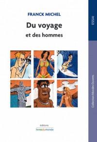 Du voyage et des hommes : Désirs d'ailleurs revisited