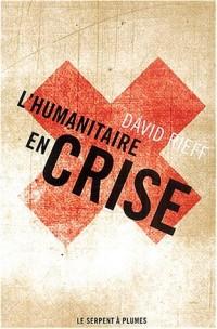 L'humanitaire en crise