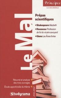 Le mal : 2011-2012, Shakespeare Macbeth, Rousseau Profession de foi du vicaire savoyard, Giono Les Ames fortes