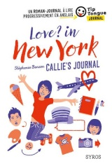 Love? in New York - Callie's Journal - collection Tip Tongue [Poche]