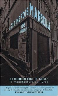 Il était une fois Marseille