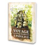 Voyage à Païolive en Ardèche Meridionale