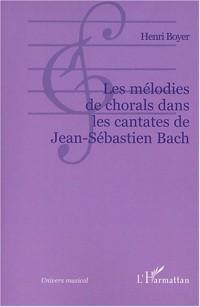 Les mélodies de chorals dans les cantates de Jean-Sébastien Bach