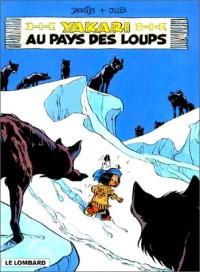 Fan de BD !, Yakari, tome 8 : Yakari au pays des loups