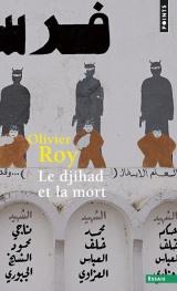 Le djihad et la mort [Poche]
