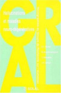 Hallucinations et maladies neuro-degeneratives