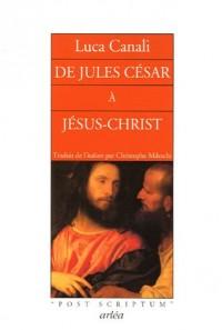 De César à Jésus-Christ