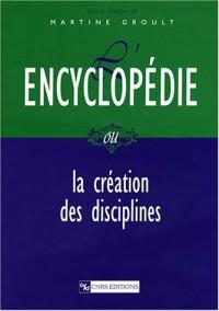 Encyclopédie ou la création des disciplines