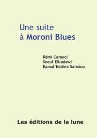 Une suite à Moroni Blues