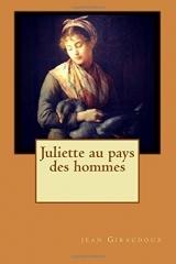 Juliette au pays des hommes
